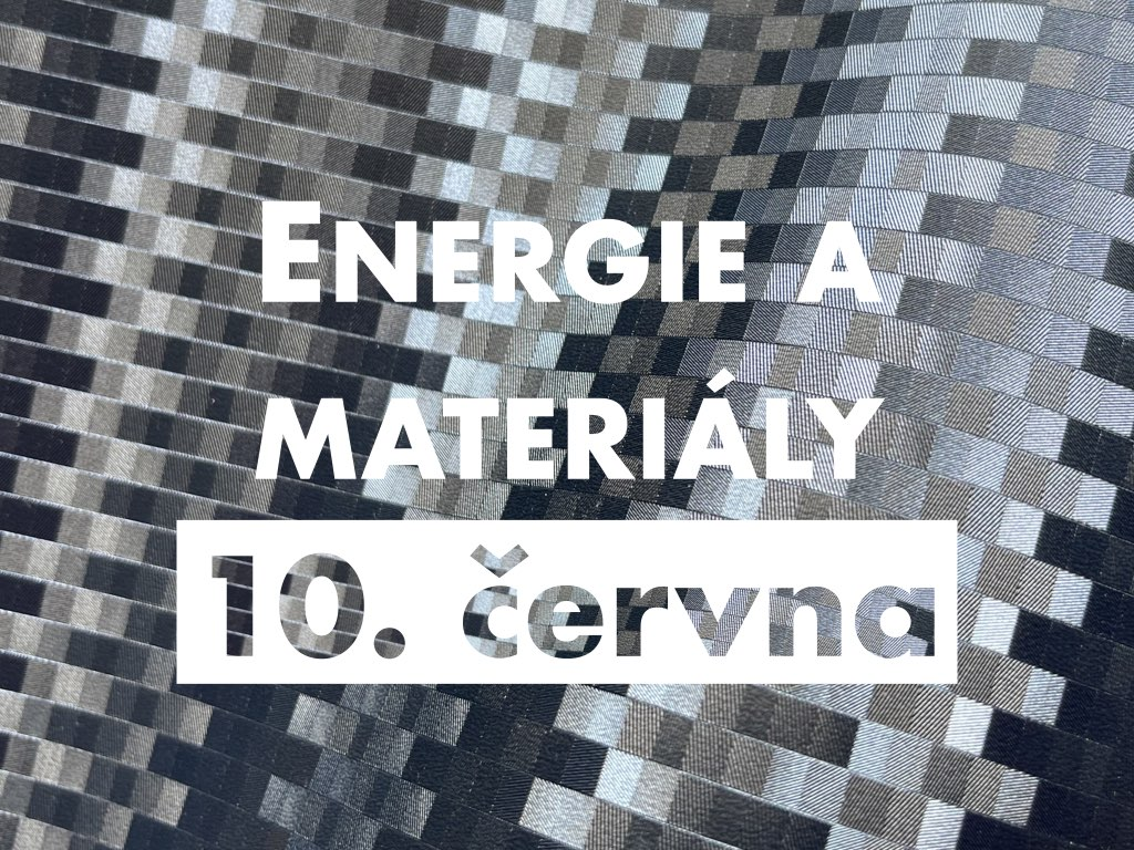 TNM #2: Energie a materiály